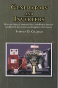 Generators and Inverters: Building Small Combined Heat and Power Systems for Remote Locations and Emergency Situations