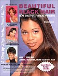 Beautiful Black Hair i Real Solutions for Real Problems