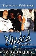 Blinded: Triple Crown Publications Presents