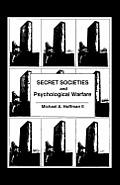 Secret Societies & Psychological Warfare