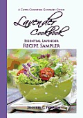 Lavender Cookbook: Essential Lavender Recipe Sampler