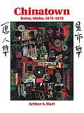 Chinatown, Boise, Idaho: 1870-1970