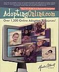 AdoptingOnline.com Your #1 Guide to a Successful Adoption Safe & Proven Methods That Have Brought Thousands of Families Together