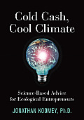 Cold Cash Cool Climate Science Based Advice for Ecological Entrepreneurs