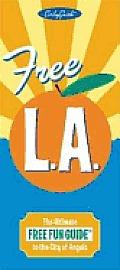 Free La Los Angeles The Ultimate Free Fu