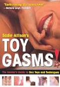 Toygasms The Insiders Guide to Sex Toys & Techniques