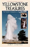 Yellowstone Treasures the Travelers 2ND Edition