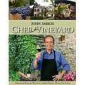 Chef in the Vineyard Fresh & Simple Recipes from Great Wine Estates