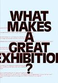 What Makes a Great Exhibition?