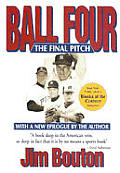 Ball Four The Final Pitch