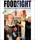 Foodfight: The Citizen's Guide to a Food and Farm Bill Cover