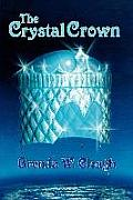 The Crystal Crown by Brenda W. Clough