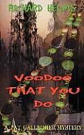 Voodoo That You Do (Pat Gallegher Mysteries)