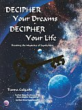 Decipher Your Dreams Decipher Your Life
