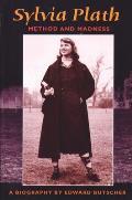 Sylvia Plath: Method and Madness