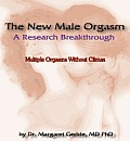The New Male Orgasm - Multiple orgasms without climax training guide