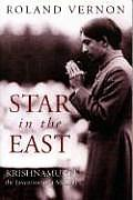 Star in the East Krishnamurti The Invention of a Messiah