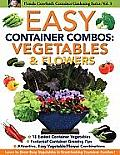 Easy Container Combos: Vegetables & Flowers (Pamela Crawford's Contianer Gardening)