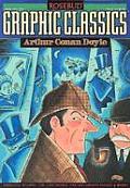 Arthur Conan Doyle :Graphic Classics #2 by Arthur Conan Doyle