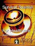 Survival Spanish Healthcare (06 Edition)