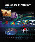 Video in the 21st Century with CDROM