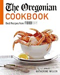 The Oregonian Cookbook: Best Recipes from Foodday Cover