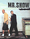Mr. Show: What Happened?! - The Complete Story & Episode Guide Cover
