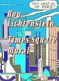 Roy Lichtenstein Times Square Mural