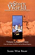 Story Of The World Volume One Ancient Times