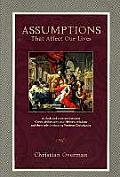Assumptions That Affect Our Lives (Textbook)