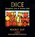 Dice: Deception, Fate & Rotton Luck