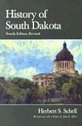 History Of South Dakota by Schell