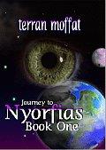 Journey to Nyorfias, Book One