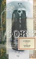 Core: A Romance