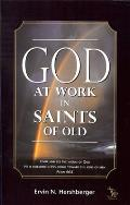 God at Work in Saints of Old