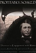 Profitably Soaked: Thoreau's Engagement with Water