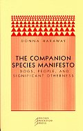 Companion Species Manifesto Dogs People & Significant Otherness
