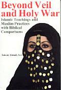 Beyond Veil & Holy War Islamic Teachings