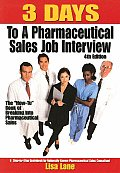 3 Days To A Pharmaceutical Sales Job Interview 4th Edition
