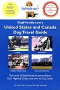 Dogfriendly United States & Canada Dog Travel Guide 2nd Edition