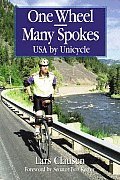 One Wheel-Many Spokes: USA by Unicycle