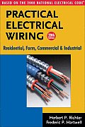 Practical Electrical Wiring 20th Edition Residential Farm Commercial & Industrial