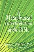 Metaphysical Interpretation of the Bible