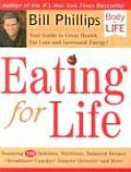 Eating for Life: Your Guide to Great Health, Fat Loss and Increased Energy! (Body for Life) Cover