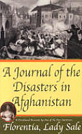 A Journal of the Disasters in Afghanistan: A Firsthand Account by One of the Few Survivors