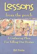 Lessons from the Porch: A Gathering Place for Telling Our Stories