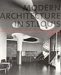 Modern Architecture in St Louis Washington University & Postwar American Architecture 1948 1973