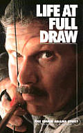 Life at Full Draw: The Chuck Adams Story Cover