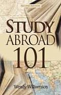 Study Abroad 101 (Second Edition)