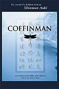 Coffinman : Journal of a Buddhist Mortician (04 Edition)